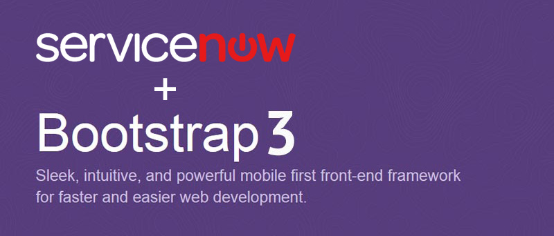 ServiceNow CMS + Twitter Bootstrap 3